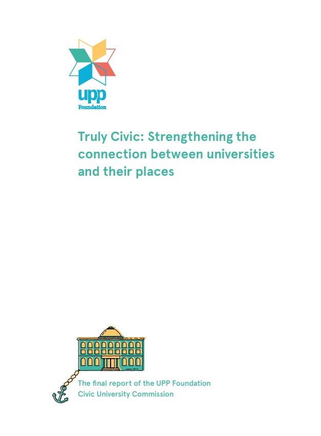 Cover of the Civic University Commission report, titled 'Truly Civic: strengthening the connection between universities and their places'